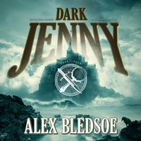 Dark Jenny - Alex Bledsoe - audiobook