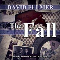 Fall - David Fulmer - audiobook