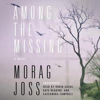 Among the Missing - Morag Joss - audiobook