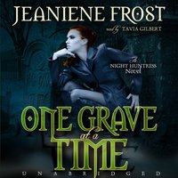One Grave at a Time - Jeaniene Frost - audiobook