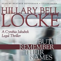 But Remember Their Names - Hillary Bell Locke - audiobook