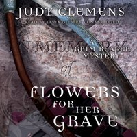 Flowers for Her Grave - Judy Clemens - audiobook
