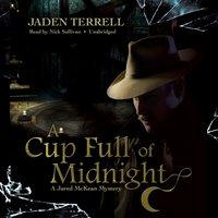 Cup Full of Midnight - Jaden Terrell - audiobook