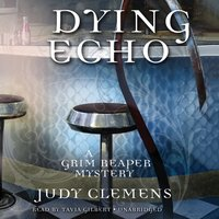 Dying Echo - Judy Clemens - audiobook