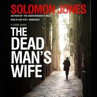 Dead Man's Wife - Solomon Jones - audiobook