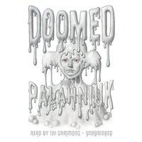 Doomed - Chuck Palahniuk - audiobook