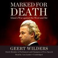Marked for Death - Geert Wilders - audiobook