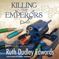 Killing the Emperors - Ruth Dudley Edwards - audiobook