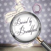 Buried by Breakfast - Claudia Bishop - audiobook