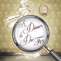 Dinner to Die For - Claudia Bishop - audiobook