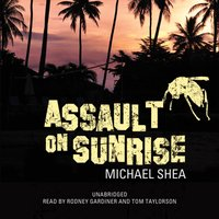 Assault on Sunrise - Michael Shea - audiobook