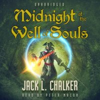 Midnight at the Well of Souls - Jack L. Chalker - audiobook