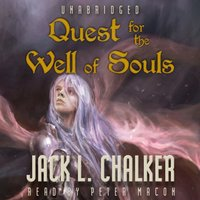 Quest for the Well of Souls - Jack L. Chalker - audiobook