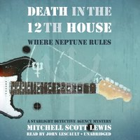 Death in the 12th House - Mitchell Scott Lewis - audiobook