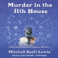 Murder in the 11th House - Mitchell Scott Lewis - audiobook
