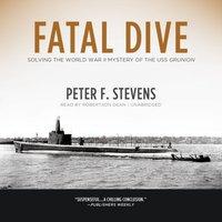 Fatal Dive - Peter F. Stevens - audiobook