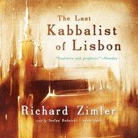 Last Kabbalist of Lisbon - Richard Zimler - audiobook