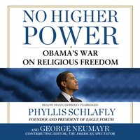 No Higher Power - Phyllis Schlafly - audiobook