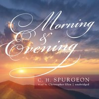 Morning & Evening - C. H. Spurgeon - audiobook
