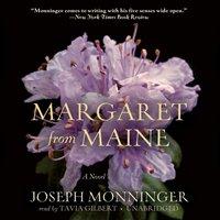 Margaret from Maine - Joseph Monninger - audiobook