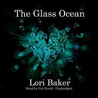 Glass Ocean - Lori Baker - audiobook
