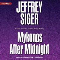 Mykonos after Midnight - Jeffrey Siger - audiobook