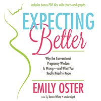 Expecting Better - Emily Oster - audiobook