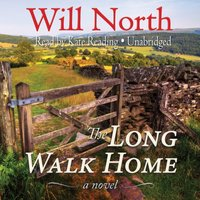 Long Walk Home - Will North - audiobook
