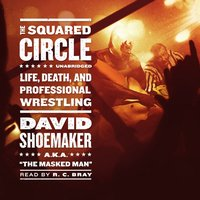 Squared Circle - David Shoemaker - audiobook
