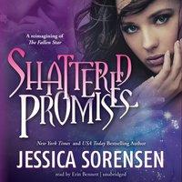 Shattered Promises - Jessica Sorensen - audiobook