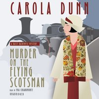 Murder on the Flying Scotsman - Carola Dunn - audiobook