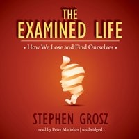 Examined Life - Stephen Grosz - audiobook