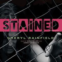 Stained - Cheryl Rainfield - audiobook