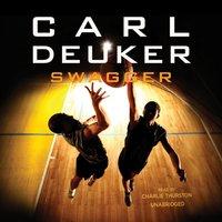 Swagger - Carl Deuker - audiobook