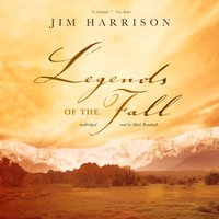 Legends of the Fall - Jim Harrison - audiobook