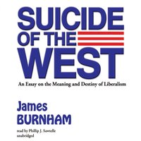 Suicide of the West - James Burnham - audiobook
