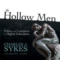 Hollow Men - Charles J. Sykes - audiobook