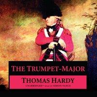 Trumpet-Major - Thomas Hardy - audiobook
