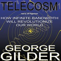 Telecosm - George Gilder - audiobook