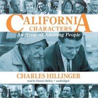 California Characters - Charles Hillinger - audiobook