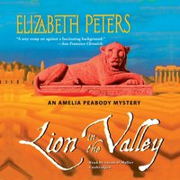 Lion in the Valley - Elizabeth Peters - audiobook