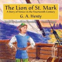 Lion of St. Mark - G. A. Henty - audiobook