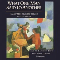 What One Man Said to Another - Peter Josyph - audiobook