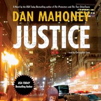 Justice - Dan Mahoney - audiobook