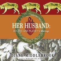 Her Husband - Diane Middlebrook - audiobook
