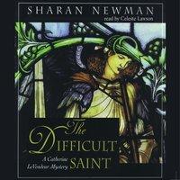 Difficult Saint - Sharan Newman - audiobook