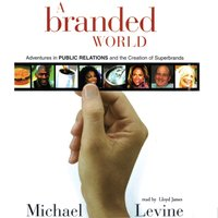Branded World - Michael Levine - audiobook