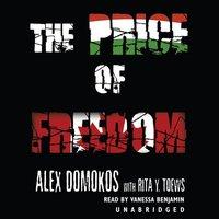 Price of Freedom - Alex Domokos - audiobook