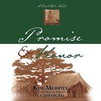 Promise & Honor - Kim Murphy - audiobook