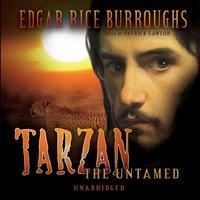 Tarzan the Untamed - Edgar Rice Burroughs - audiobook